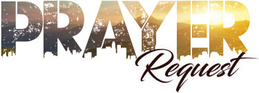 Prayer Request - Shalom Media